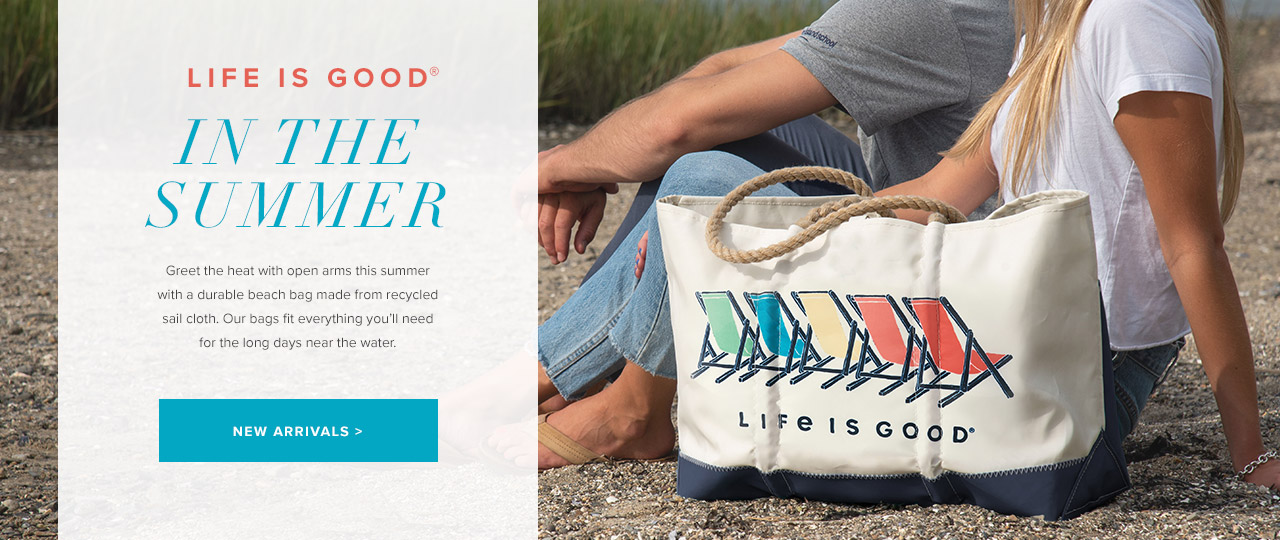 New Summer Designs from Life is Good and Sea Bags